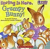 Spring Is Here, Grumpy Bunny! (0545034027) by Korman, Justine