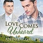 Love Comes Unheard (       ungekürzt) von Andrew Grey Gesprochen von: Max Lehnen