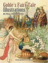 Goble's Fairy Tale Illustrations: 86 Full-Color Plates Ebook & PDF Free Download