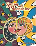 img - for Sunny and Moonshine, a Love Story book / textbook / text book