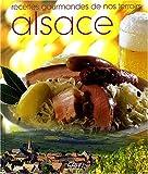 Alsace : Recettes gourmandes de nos terroirs