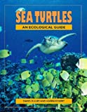 Sea Turtles: An Ecological Guide