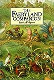 The Faeryland Companion (1862051208) by Phillpotts, Beatrice
