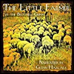 The Little Farmer |  The Brothers Grimm