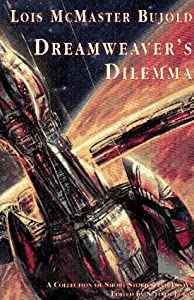 Dreamweaver's Dilemma by Lois McMaster Bujold, Suford Lewis and Lillian S. Carl