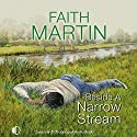 Beside a Narrow Stream Audiobook by Faith Martin Narrated by Patience Tomlinson