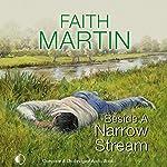 Beside a Narrow Stream | Faith Martin