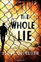 The Whole Lie (Conway Sax Mystery) [Hardcover]