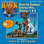 Hank the Cowdog's Greatest Hits, Volu...