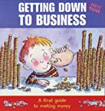 img - for Getting Down to Business book / textbook / text book