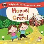 Hansel and Gretel: Ladybird First Fav...