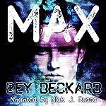 Max | Bey Deckard