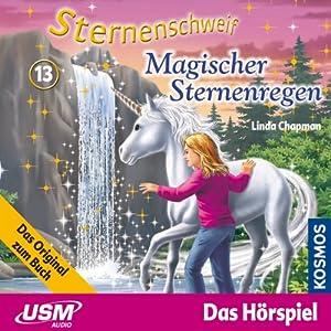 Magischer Sternenregen (Sternenschweif 13) Hörspiel
