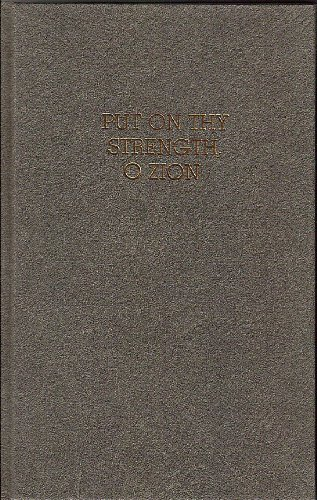 Put On Thy Strength, O Zion (Melchizedek Priesthood Personal Study Guide, 1982/1986), The Church of Jesus Christ of Latter-day Saints