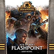 Acts of War, Volume 1: Flashpoint | Aeryn Rudel
