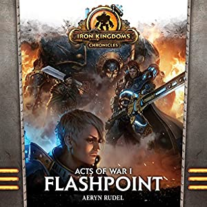 Acts of War, Volume 1: Flashpoint Audiobook