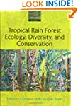 Tropical Rain Forest Ecology, Diversi...