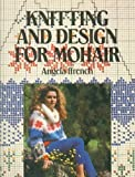 img - for Knitting and Design for Mohair book / textbook / text book