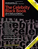 img - for The Celebrity Black Book 2015: Over 50,000 Celebrity Addresses book / textbook / text book