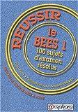 echange, troc Bernard Turpin - Réussir le B.E.E.S. 1 : 100 sujets d'examen résolus