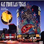 Gay from Las Vegas | Suzy Berger,Scott Kennedy,Elvira Kurt, more