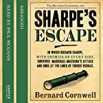 Sharpe's Escape: Book X of the Sharpe Series (       ABRIDGED) by Bernard Cornwell Narrated by Paul McGann