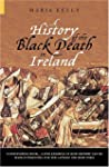 A History of the Black Death in Irela...