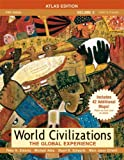 World Civilizations: The Global Experience, Volume 2, Atlas Edition (5th Edition) (0205556922) by Stearns, Peter N.