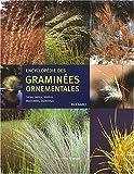 echange, troc Rick Darke - Encyclopédie des graminées ornementales : Carex, joncs, restios, massettes, bambous