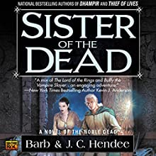 Sister of the Dead (       UNABRIDGED) by Barb Hendee, J. C. Hendee Narrated by Tanya Eby