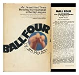 img - for Ball Four: My Life and Hard Times Throwing the Knuckleball in the Big Leagues book / textbook / text book