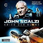 Krieg der Klone (Krieg der Klone 1) | John Scalzi