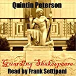 Guarding Shakespeare | Quintin Peterson