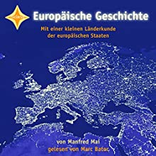 Europäische Geschichte Hörbuch von Manfred Mai Gesprochen von: Marc Bator