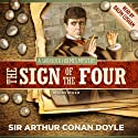 The Sign of the Four (       UNABRIDGED) by Arthur Conan Doyle Narrated by Ralph Cosham