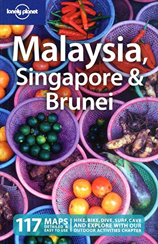 Lonely Planet Malaysia Singapore & Brunei (Country Guide), 11th edition 2010