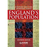 England's Population: A History Since the Domesday Survey (Arnold Publication)by Andrew Hinde