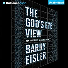 The God's Eye View Audiobook by Barry Eisler Narrated by Barry Eisler
