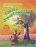 echange, troc Jean de La Fontaine, Yak Rivais - Fables impertinentes : Cycle 3, 6e/5e