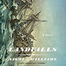 Landfalls (       UNABRIDGED) by Naomi J. Williams Narrated by Christopher Lane