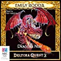 Dragon's Nest: Deltora Quest 3, Book 1 Audiobook by Emily Rodda Narrated by Ron Haddrick