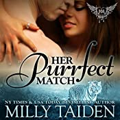 Her Purrfect Match: Paranormal Dating Agency, Book 3 | Milly Taiden