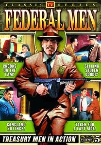 Federal Men, Volume 5