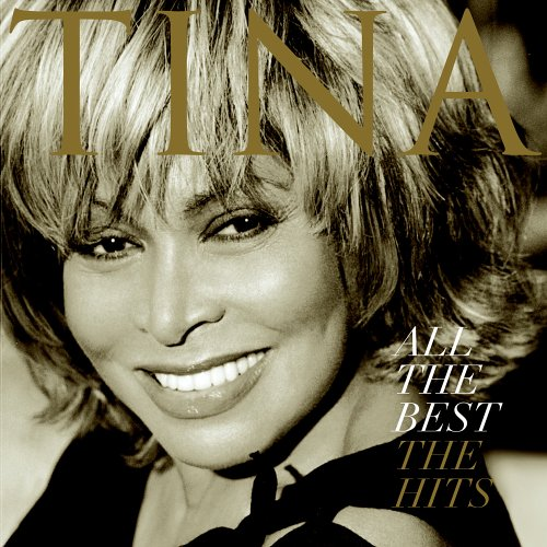 Tina Turner - All The Best : The Hits - Zortam Music
