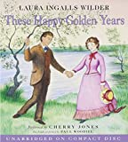These Happy Golden Years CD (Little House-the Laura Years)