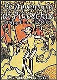 Le Avventure di Pinocchio Storia di un burattino (Italian Edition)