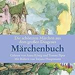 Die schönsten Märchen aus dem großen Märchenbuch | Christian Strich,Hans Christian Andersen,Wilhelm Grimm