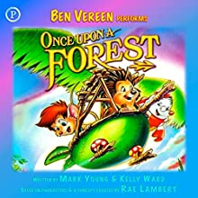 Once Upon a Forest  by Mark Young, Kelly Ward Narrated by Ben Vereen