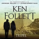 Tripel Audiobook by Ken Follett Narrated by Peter Carstens