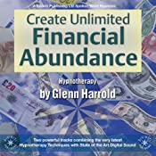 Create Unlimited Financial Abundance for Yourself | [Glenn Harrold]
